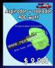 Aspirador y soplador 400 watt/precio: $ 9.900
